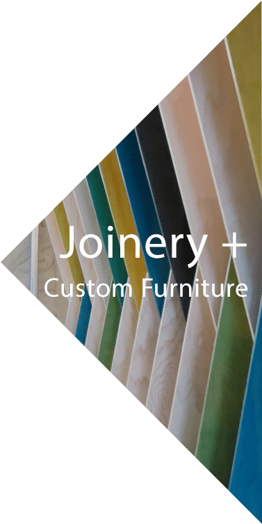 Joinery and custom furniture